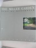【書寶二手書T8/設計_E9B】The Miller garden : icon of modernism_HILDERBRAND, GARY R.