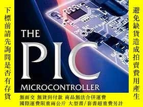 二手書博民逛書店The罕見Pic Microcontroller: Your Personal Introductory Cour