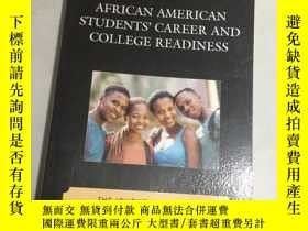 二手書博民逛書店AFRICAN罕見AMERICAN STUDENTS CAREER AND COLLEGE READINESS非