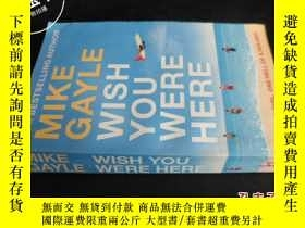 二手書博民逛書店MIKE罕見GAYLE WISH YOU WERE HERE59
