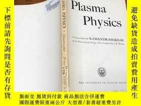 二手書博民逛書店Plasma罕見Physics 名家著作 銅版紙Y171500