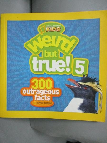 【書寶二手書T6/少年童書_OOF】Weird but True!: 300 Outrageous Facts_Nati