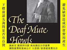 二手書博民逛書店The罕見Deaf Mute Howls (gallaudet Classics In Deaf Studies