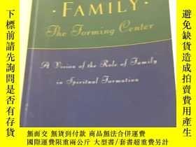 二手書博民逛書店Family罕見the Forming Center 書內有劃線