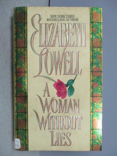 【書寶二手書T6/原文小說_MSA】A Woman Without Lies_Elizabeth Lowell
