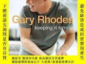 二手書博民逛書店Keeping罕見It SimpleY256260 Gary Rhodes Penguin Global 出