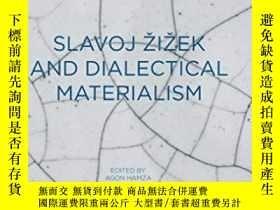 二手書博民逛書店Slavoj罕見Zizek And Dialectical MaterialismY464532 Agon H