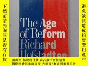 二手書博民逛書店THE罕見Age of Reform FROM BRYAN TO F . D . R .Y10445 Rich