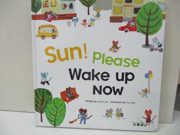 【書寶二手書T1/少年童書_AUW】Sun!Please Wake up now
