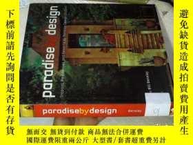 二手書博民逛書店Paradise罕見by Design: Tropical Re