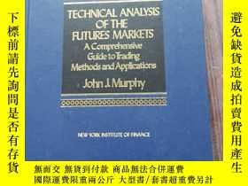二手書博民逛書店TECHNICAL罕見ANALYSIS OF THE FUTURES MARKETSY14197 不會翻譯