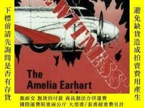 二手書博民逛書店Eyewitness:罕見The Amelia Earhart Incident-目擊者:阿米莉亞·埃爾哈特事件奇