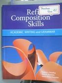 【書寶二手書T3/進修考試_YHW】Refining Composition Skills-Academic Writi