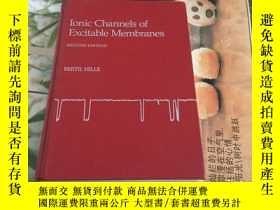 二手書博民逛書店Ionic罕見Channels of Excitable MembranesY204356 BERTIL HI