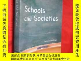 二手書博民逛書店Schools罕見and Societies: Second E