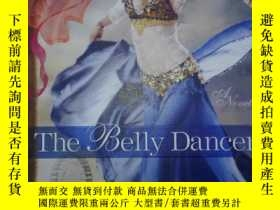 二手書博民逛書店The罕見Belly DancerY266176 DeAnna