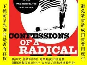 二手書博民逛書店Confessions罕見of a Radical Tax Protestor: An Inside Expose