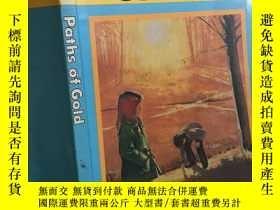 二手書博民逛書店Paths罕見of goldY429456 A beka book
