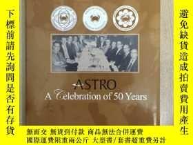 二手書博民逛書店ASTRO罕見A celebration of 50 years