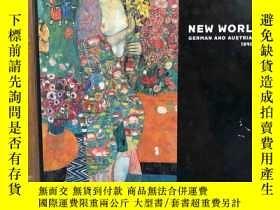 二手書博民逛書店New罕見Worlds,German and Austrian Art 1890-1940 (NY exhibit