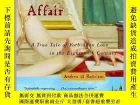 二手書博民逛書店A罕見Venetian Affair: A True Tale of Forbidden Love in the