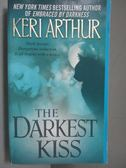 【書寶二手書T1/原文小說_IRN】The Darkest Kiss_Arthur, Keri