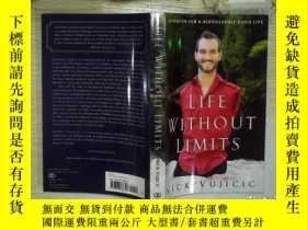 二手書博民逛書店Life罕見Without Limits人生不設限 英文原版Y203004 Nick Vujicic(力克·胡