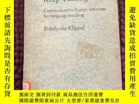 二手書博民逛書店Keep罕見Talking: Communicative Flu