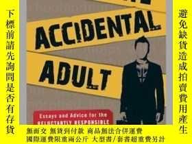 二手書博民逛書店The罕見Accidental AdultY410016 Colin Sokolowski Adams Med