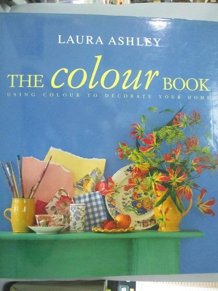 【書寶二手書T1/設計_QIO】Laura Ashley the Colour Book: Using Colour to Decorate Your Home_Susan Berry