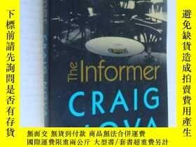 二手書博民逛書店The罕見informer ,Craig NovaY146810
