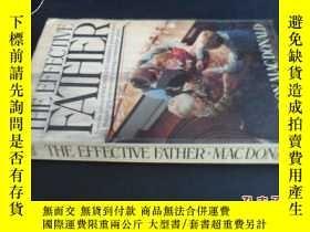 二手書博民逛書店THE罕見EFFECTIVE FATHER MACDONALD5
