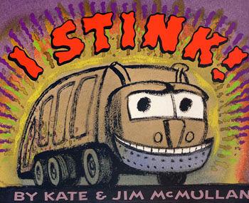 【麥克書店】『小熊媽的經典英語繪本』I STINK (垃圾車來了) /英文繪本