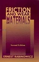 二手書博民逛書店 《Friction and Wear of Materials》 R2Y ISBN:0471830844│Wiley-Interscience
