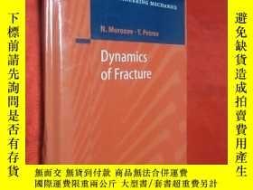 二手書博民逛書店Dynamics罕見of Fracture (硬精裝) 【詳見圖