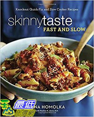 [106美國直購] 2017美國暢銷書 Skinnytaste Fast and Slow:Knockout Quick-Fix and Slow Cooker Recipes