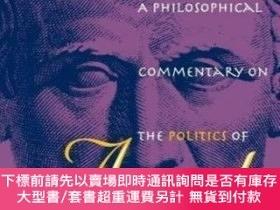 二手書博民逛書店A罕見Philosophical Commentary On The <i>politics<