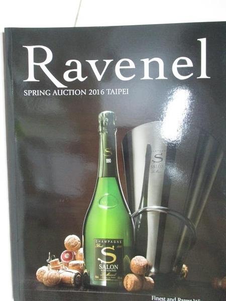 【書寶二手書T6/收藏_DR1】Ravenel Spring Auction 2016 Taipei Finest and Rarest Wine_2016/6/3-4