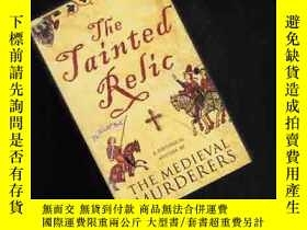 二手書博民逛書店THE罕見TAINTED RELIC:THE MEDIEVAL