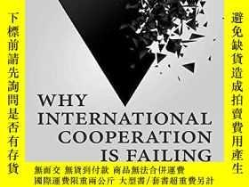 二手書博民逛書店Why罕見International Cooperation Is FailingY256260 Thomas