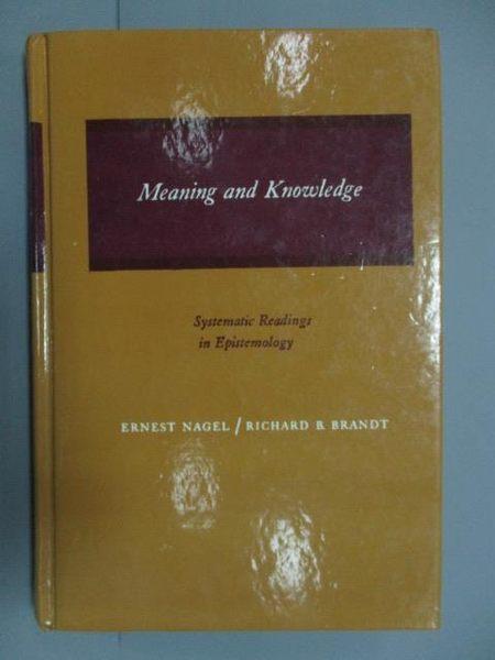 【書寶二手書T5/原文書_PIP】Meaning and Knowledge_民70