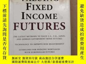二手書博民逛書店ALUING罕見FIXED INCOME FUTURESY688