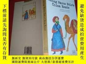 二手書博民逛書店Tracing罕見Marco POLO.S china rout