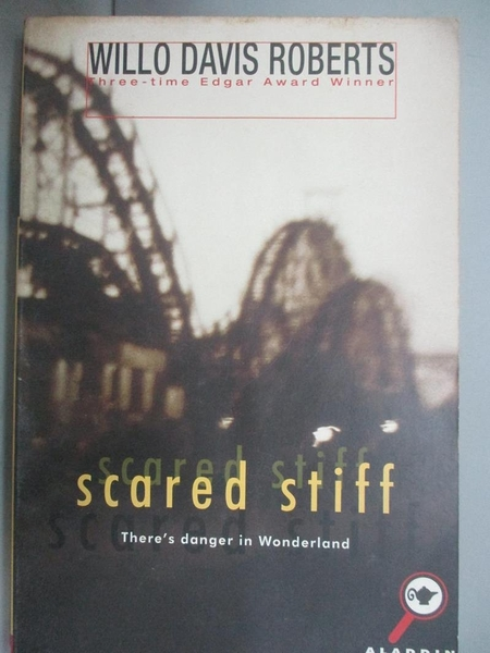 【書寶二手書T4/原文小說_OGF】Scared Stiff_Roberts, Willo Davis