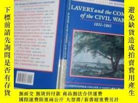 二手書博民逛書店英文原版:slavery罕見and the coming of the civil war 1831--1861