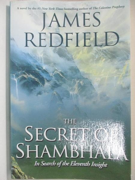 【書寶二手書T7/原文小說_KN7】The Secret of Shambhala: In Search of the Eleventh Insight_Redfield, James