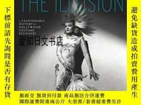 二手書博民逛書店【罕見】Creating The Illusion:A Fash