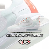 Nike 休閒鞋 Wmns Air Max 270 React SE 白 綠 女鞋 透明鞋面 氣墊 運動鞋 【ACS】 CJ0620-100