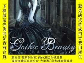 二手書博民逛書店Gothic罕見Beauty: An Art Collection by Selina FenechY3604