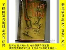 二手書博民逛書店1945年佩恩Robert罕見Payne《永恆的中國》《FORE